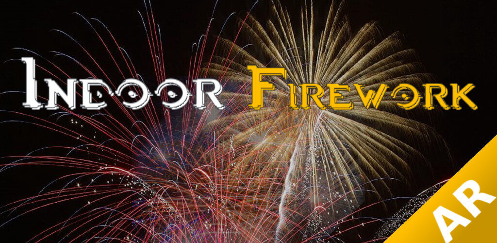 FireworkAR - Indoor Fireworks in Augmented Reality (ARCore)